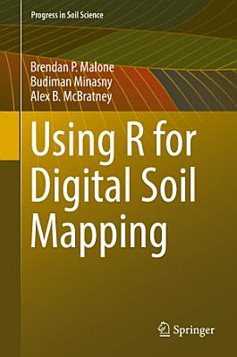 Using R for Digital Soil Mapping PDF