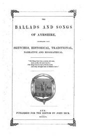 The Ballads and Songs of Ayrshire: Volumes 1-2