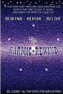The Karmic Rewind