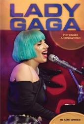 Lady Gaga:: Pop Singer & Songwriter