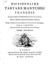 Dictionnaire tartare-mantchou françois: Volume1