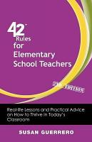 42 Rules for Elementary School Teachers  2nd Edition  PDF