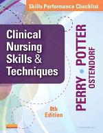 Skills Performance Checklists for Clinical Nursing Skills & Techniques8