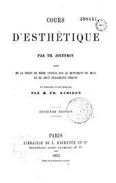 Cours d'esthétique suivi de la thèse du même auteur sur le sentiment du beau et de deux fragments inédits