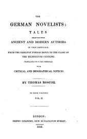 The German Novelists: Popular traditions collected and narrated by [1] Otmar [i. e. J. K. C. Nachtigal]; [2] K. F. Gottschalck; [3] P. Eberhardt; [4] J. G. G. Büsching; [5] J. L. K. and W. K. Grimm; [6] Lothar [i.e. O. C. Von Graeven] (The arch rogue. Castle Christburg) ; [7] F. H. K. freiherr de La Mott-Fouqué. (The field of terror. The mandrake)