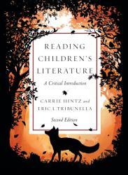 Reading Children S Literature A Critical Introduction Second Edition Book PDF