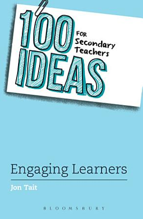 100 Ideas for Secondary Teachers  Engaging Learners PDF