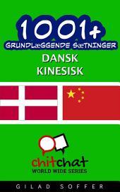 1001+ grundlæggende sætninger dansk - kinesisk