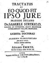 Tractatus De Eo Quod Fit Ipso Iure