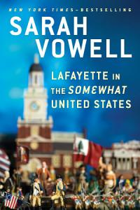 Lafayette in the Somewhat United States Book