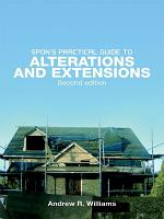 Spon's Practical Guide to Alterations & Extensions