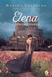Elena: A filha da princesa