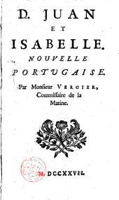 D. Juan et Isabelle, nouvelle portugaise par M. Vergier,...