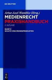 Schutz von Medienprodukten: Ausgabe 2
