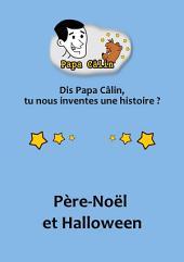 Papa Câlin - 032 - Père-Noël et Halloween
