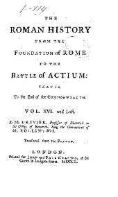 The Roman history from the foundation of Rome to the battle of Actium ...