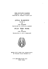 Anna Karenin: Anna Karenin. Ivan the fool, tr. by Count Norraikow