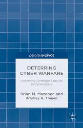 Deterring Cyber Warfare: Bolstering Strategic Stability in Cyberspace