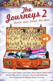The Journeys 2: cerita dari tanah air beta [chapter 9]