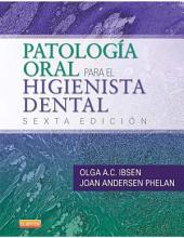 Patología oral para el higienista dental: Edición 6