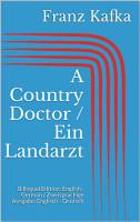 A Country Doctor   Ein Landarzt PDF