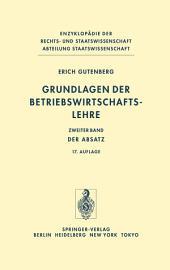 Grundlagen der Betriebswirtschaftslehre: Band 2: Der Absatz, Ausgabe 12