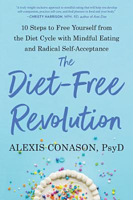The Diet Free Revolution