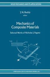 Mechanics of Composite Materials: Selected Works of Nicholas J. Pagano