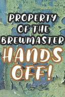 Property of the Brewmaster