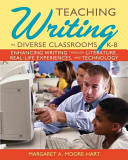 Teaching Writing in Diverse Classrooms  K 8