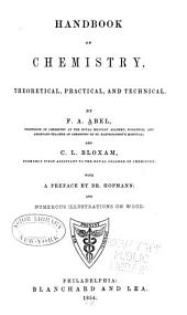 Handbook of Chemistry: Theoretical, Practical, and Technical