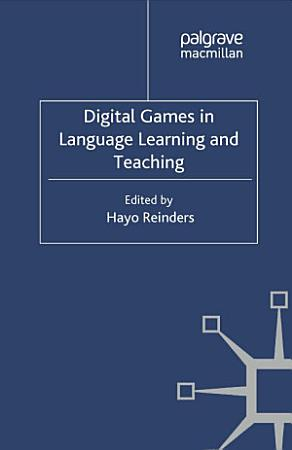 Digital Games in Language Learning and Teaching PDF