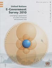 United Nations E-government Survey 2010: Leveraging E-government at a Time of Financial and Economic Crisis