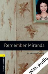 Remember Miranda - With Audio Level 1 Oxford Bookworms Library: Edition 3