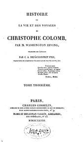 Histoire de la vie et des voyages de Christophe Colomb: Volume3