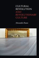 Cultural Revolution and Revolutionary Culture