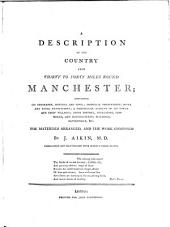 A Description of the Country from Thirty to Forty Miles Round Manchester