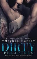 Dirty Pleasures
