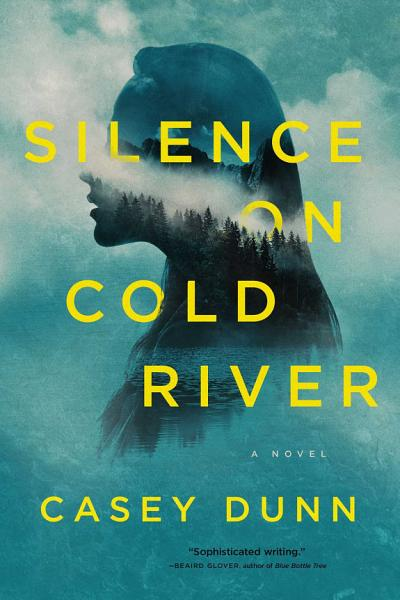 Download Silence on Cold River Book