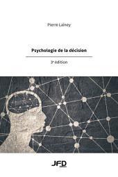 Psychologie de la décision, 3e édition