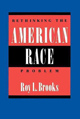 Rethinking the American Race Problem PDF
