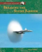 Breaking the Sound Barrier