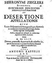 Discursus iur. [inaug.] ... de desertione appellationis