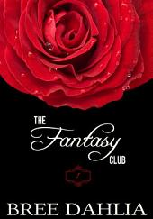 The Fantasy Club (Hurts So Good) (Erotic Confessions Short #1)