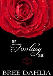 The Fantasy Club (Hurts So Good) (Erotic Confessions Short #1)