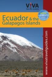 V!VA Travel Guides: Ecuador and the Galapagos Islands