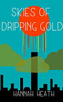 Skies of Dripping Gold PDF