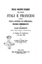 Nelle solenni esequie dei prodi itali e francesi caduti nella guerra di Lombardia: discorso commemorativo