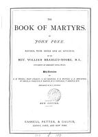 The book of martyrs  revised  with notes  by W  Bramley Moore PDF