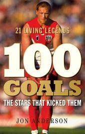 100 Goals: The stars that kicked them